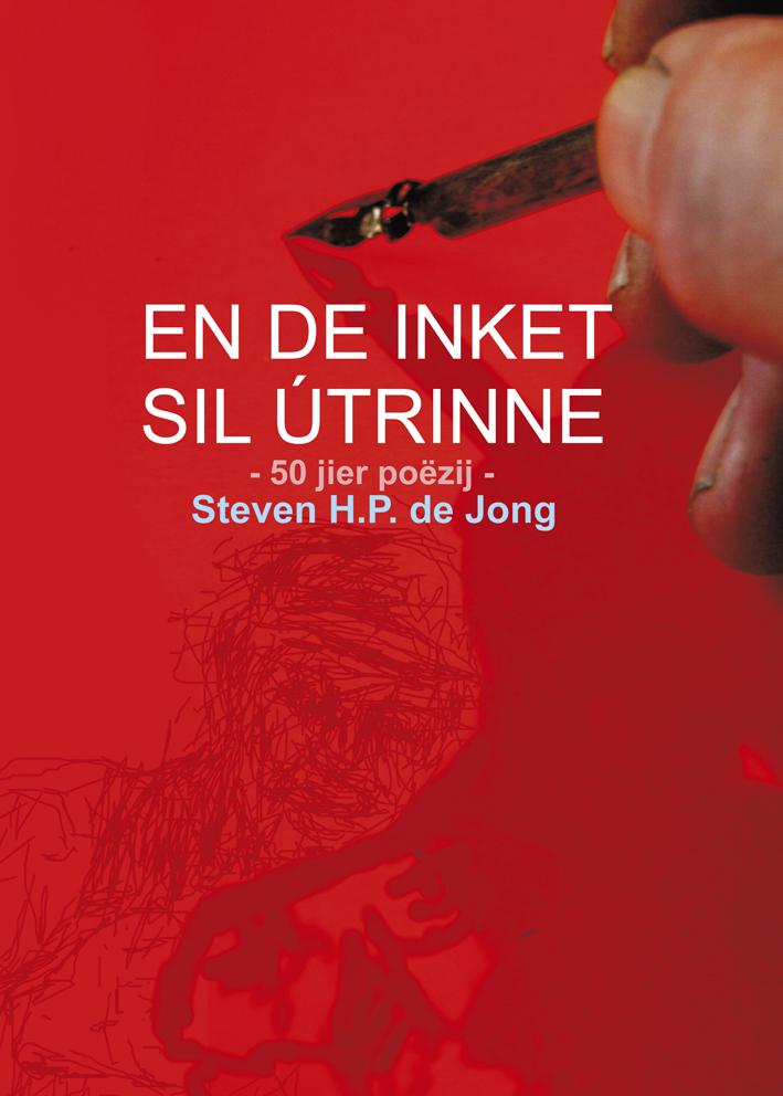 En de inket sil útrinne, 50 jier poëzij, Steven H.P. de Jong