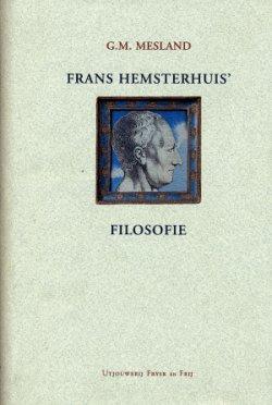 G.M Mesland, Frans Hemsterhuis' filosofie