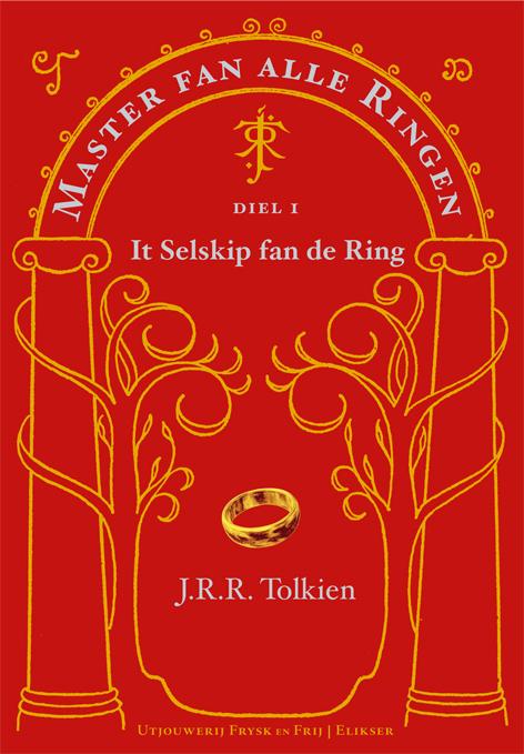 Master van alle Ringen Diel I, It Selskip fan de Ring, J.R.R. Tolkien
