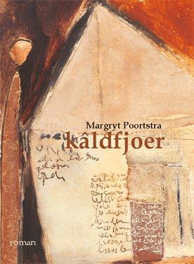 Margryt Poortstra, kâldfjoer, roman
