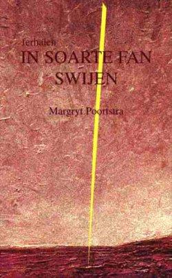 Ferhalen, In soarte fan swijen, Margryt Poortstra