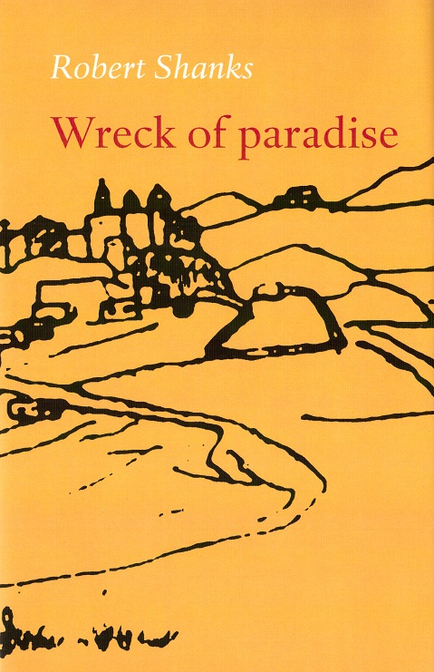 Robert Shanks, Wreck of paradise