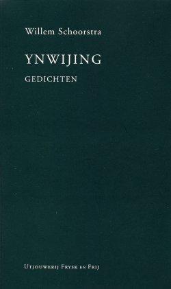 Willem Schoorstra, Ynwijing, gedichten
